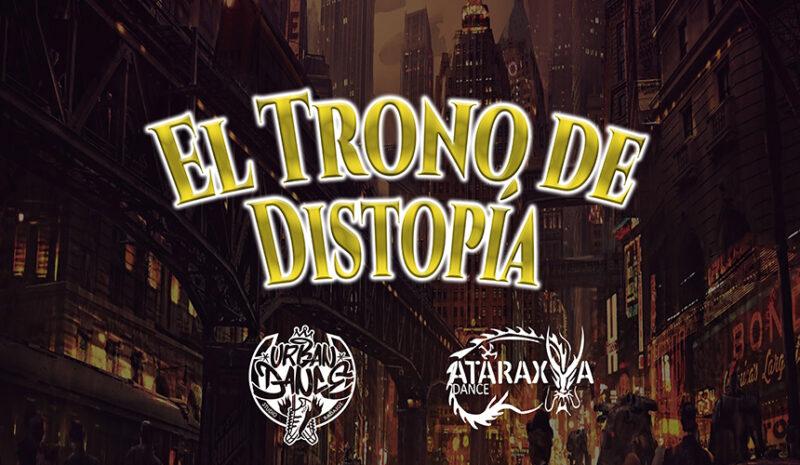 'El trono de Distopía' | Urban Dance Studio Badajoz